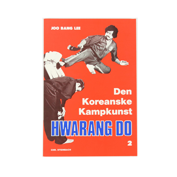 "Bog - Joo Bang Lee ""Den Koreanske Kampkunst- Hwarang Do- 2"""